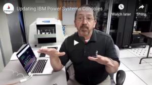 Updating IBM Power Systems video