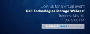 Dell Technologies Pinnacle Storage Webcast 5.19.20