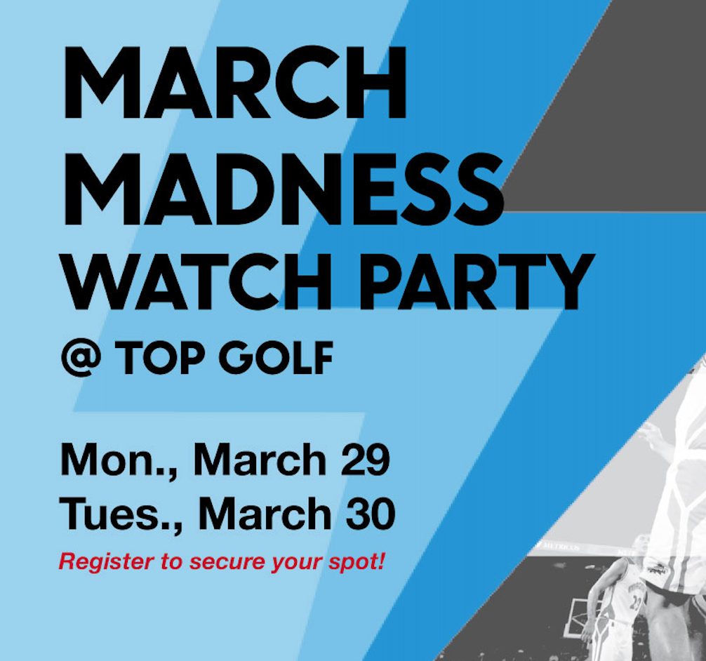 March Madness 2021 event with IBM and Pinnacle at TopGolf