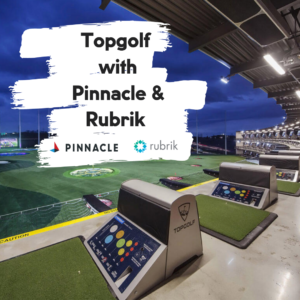 Topgolf with Pinnacle and Rubrik